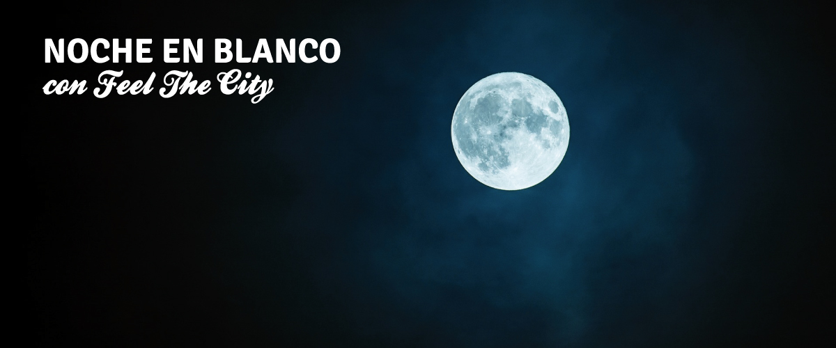 Noche en Blanco de Sevilla con Feel The City